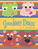 Goodees Deux Shapes, Sizes, and Foods N/A edition cover