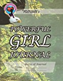 Powerful Girl Journal - Soaring Eagle Volume 1 N/A 9781493725694 Front Cover