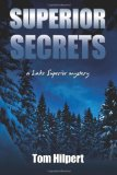 Superior Secrets A Lake Superior Mystery N/A 9781493770694 Front Cover