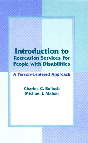 Introduction to Recreation Services for People with Disabilities A Person-Centered Approach N/A edition cover