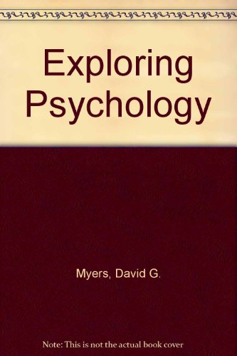 Exploring Psychology  3rd 1996 9781572590694 Front Cover