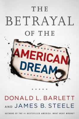 Betrayal of the American Dream   2012 edition cover