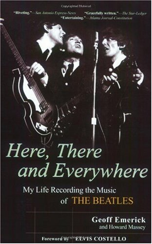 Here, There and Everywhere My Life Recording the Music of the Beatles  2007 edition cover