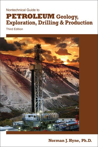 Nontechnical Guide to Petroleum Geology, Exploration, Drilling and Production  3rd 2011 edition cover