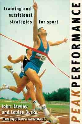 Peak Performance Training and Nutritional Strategies for Sport  1999 9781864484694 Front Cover