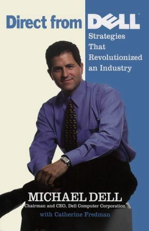Direct from Dell Strategies That Revolutionized an Industry  1999 edition cover