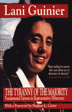 Tyranny of the Majority Fundamental Fairness in Representative Democracy  1995 9780029131695 Front Cover
