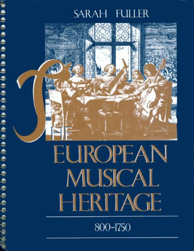 European Musical Heritage, 800-1750   1988 9780075543695 Front Cover