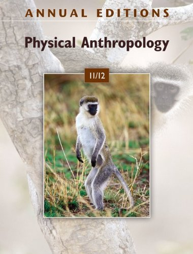 Physical Anthropology 11/12  20th 2011 edition cover
