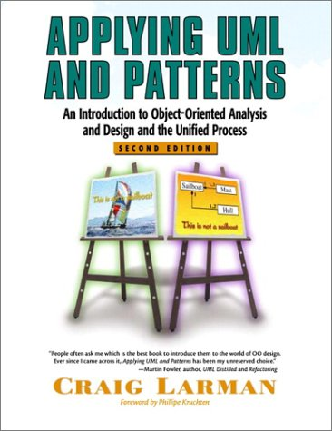 Applying UML and Patterns An Introduction to Object-Oriented Analysis and Design and the Unified Process 2nd 2002 edition cover