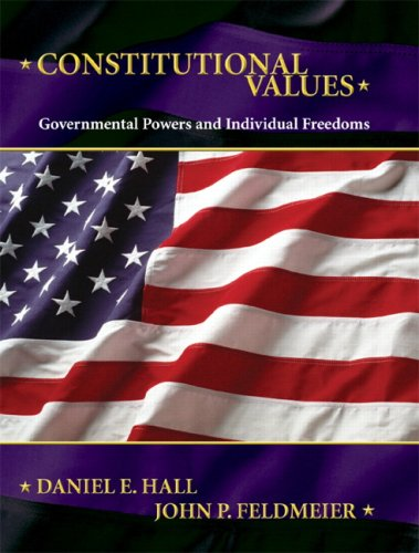 Constitutional Values Governmental Power and Individual Freedoms  2009 edition cover