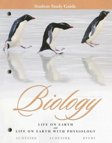 Biology Life on Earth with Physiology 8th 2008 (Student Manual, Study Guide, etc.) 9780131957695 Front Cover