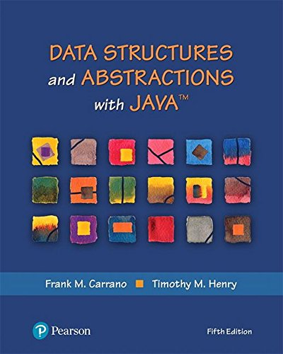 Data Structures and Abstractions With Java:   2018 9780134831695 Front Cover