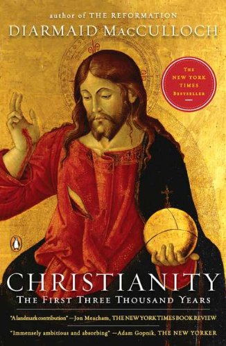 Christianity The First Three Thousand Years  2011 edition cover