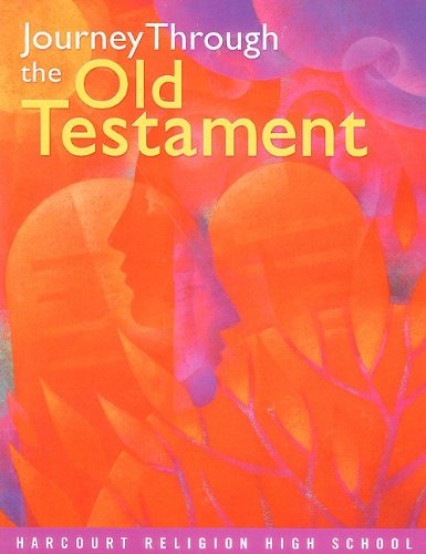 Journey Through Old Testament Student Text (Grades 9 and 10) 1st 2005 edition cover