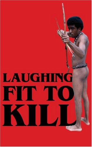 Laughing Fit to Kill Black Humor in the Fictions of Slavery  2008 edition cover