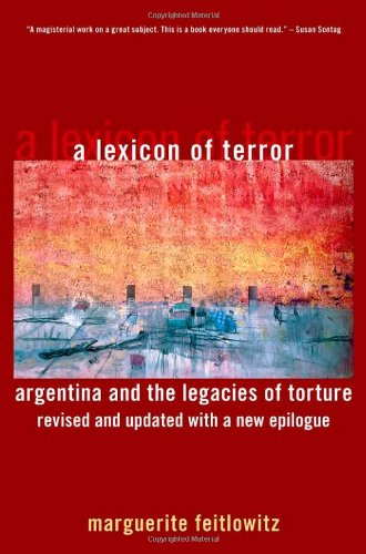 Lexicon of Terror Argentina and the Legacies of Torture  2011 (Revised) edition cover