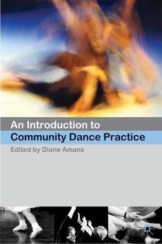 Introduction to Community Dance Practice   2008 9780230551695 Front Cover