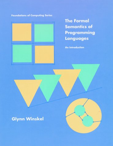 Formal Semantics of Programming Languages An Introduction  1993 9780262231695 Front Cover