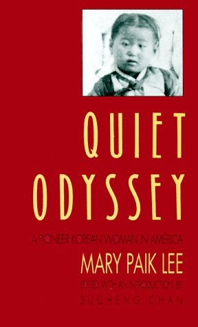 Quiet Odyssey A Pioneer Korean Woman in America N/A edition cover