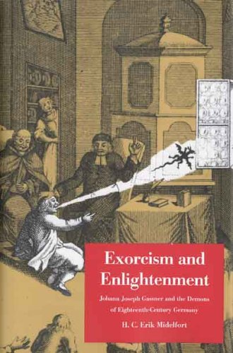 Exorcism and Enlightenment Johann Joseph Gassner and the Demons of Eighteenth-Century Germany  2005 edition cover