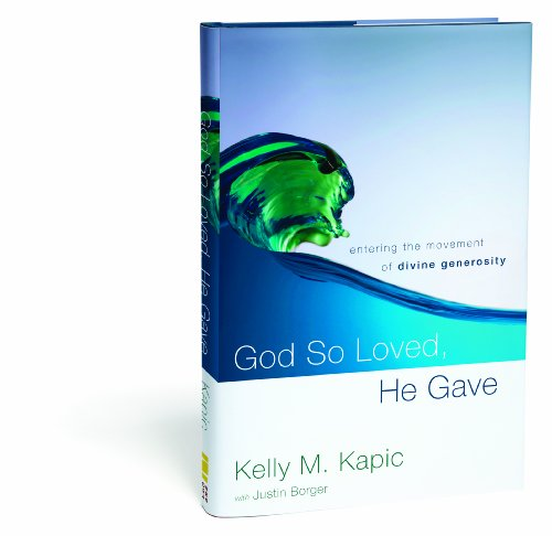 God So Loved, He Gave Entering the Movement of Divine Generosity  2010 edition cover