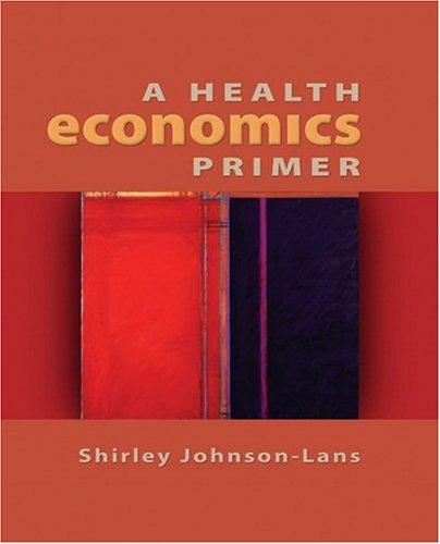 Health Economics Primer   2006 edition cover