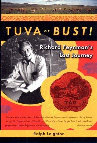 Tuva or Bust! Richard Feynman's Last Journey  2000 edition cover