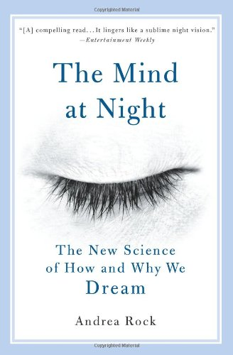 Mind at Night The New Science of How and Why We Dream  2005 edition cover