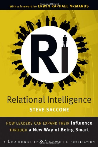 Relational Intelligence How Leaders Can Expand Their Influence Through a New Way of Being Smart  2009 edition cover