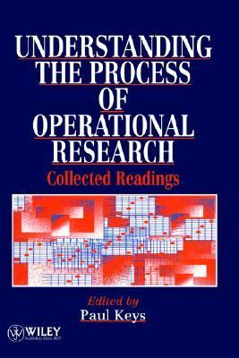Understanding the Process of Operational Research Collected Readings 1st 1995 9780471952695 Front Cover