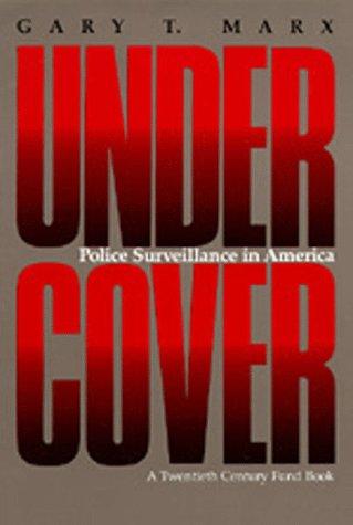 Undercover Police Surveillance in America  1988 (Reprint) edition cover