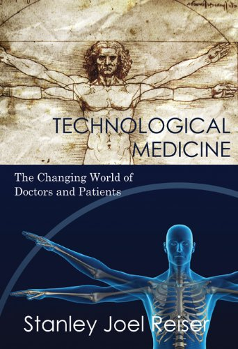 Technological Medicine The Changing World of Doctors and Patients  2009 edition cover