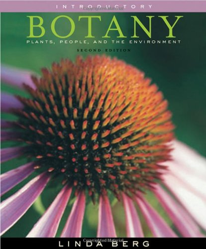 Introductory Botany Plants, People, and the Environment 2nd 2008 9780534466695 Front Cover