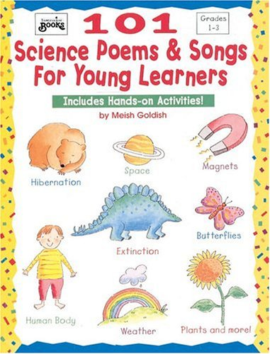 101 Science Poems and Songs for Young Learners Includes Hands-On Activities!  1997 9780590963695 Front Cover