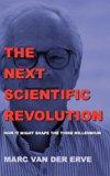 The Next Scientific Revolution  0 edition cover