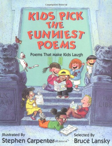 Kids Pick the Funniest Poems Poems That Make Kids Laugh  1991 edition cover
