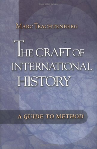 Craft of International History A Guide to Method  2006 edition cover