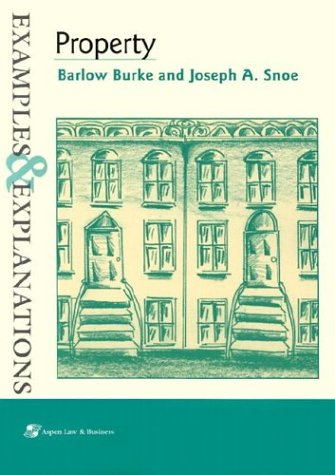 Property Examples and Explanations  2001 (Student Manual, Study Guide, etc.) 9780735519695 Front Cover