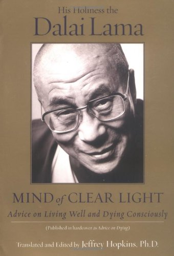 Mind of Clear Light Advice on Living Well and Dying Consciously  2004 edition cover