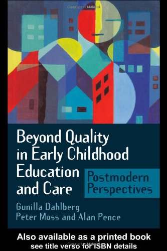 Beyond Quality in Early Childhood and Care Postmodern Perspectives  1999 9780750707695 Front Cover