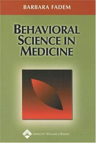 Behavorial Science in Medicine   2004 9780781736695 Front Cover