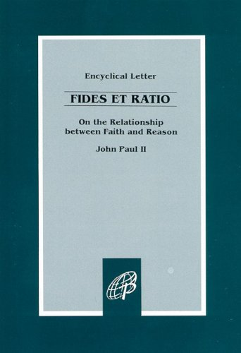 Fides et Ratio On the Relationship Between Faith and Reason: Encyclical Letter of John Paul II N/A edition cover