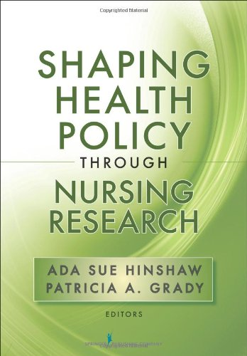 Shaping Health Policy Through Nursing Research   2011 edition cover