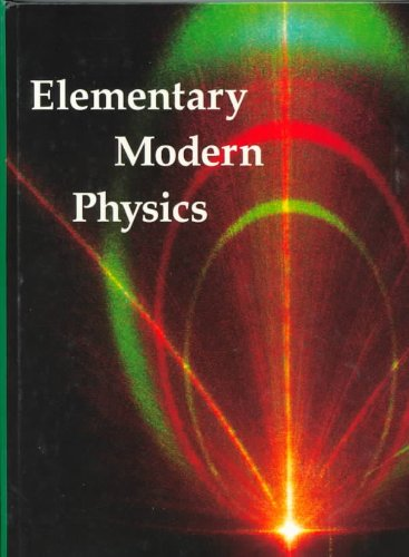 Elementary Modern Physics   1992 9780879015695 Front Cover