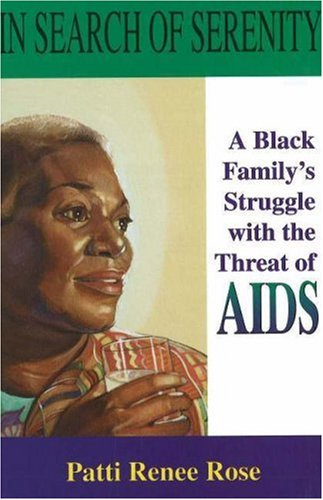In Search of Serenity A Black Family's Struggle with the Threat of AIDS N/A 9780883780695 Front Cover