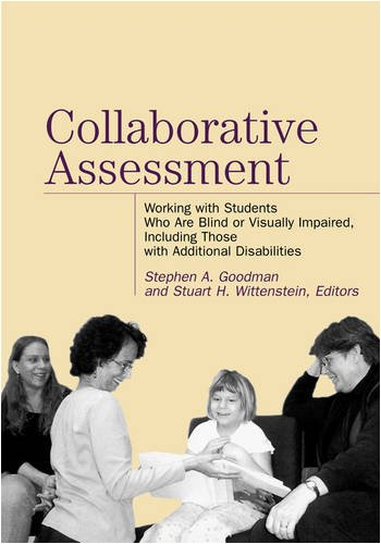 Collaborative Assessment Working with Students Who Are Blind or Visually Impaired, Including Those with Additional Disabilities  2003 edition cover