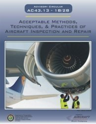 Acceptable Methods of Aircraft Inspections and Repair : Ac43. 13 1b/2b N/A edition cover