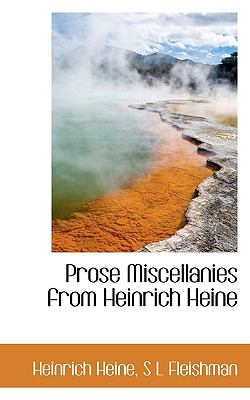Prose Miscellanies from Heinrich Heine  N/A 9781115372695 Front Cover