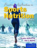 Practical Applications in Sports Nutrition  4th 2015 9781284036695 Front Cover